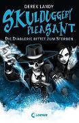Cover-Bild zu Skulduggery Pleasant 3 - Die Diablerie bittet zum Sterben von Landy, Derek