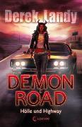 Cover-Bild zu Demon Road - Hölle und Highway von Landy, Derek