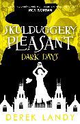 Cover-Bild zu Dark Days (Skulduggery Pleasant, Book 4) (eBook) von Landy, Derek