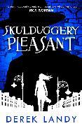 Cover-Bild zu Skulduggery Pleasant (Skulduggery Pleasant, Book 1) (eBook) von Landy, Derek