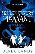 Cover-Bild zu Bedlam (Skulduggery Pleasant, Book 12) (eBook) von Landy, Derek