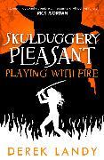 Cover-Bild zu Playing With Fire (Skulduggery Pleasant, Book 2) (eBook) von Landy, Derek