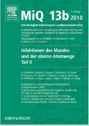 Cover-Bild zu MIQ 13b: Infektionen des Mundes und der oberen Atemwege, Teil II von Podbielski, Andreas (Hrsg.)