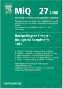 Cover-Bild zu MiQ 27: Hochpathogene Erreger, Biologische Kampfstoffe, Teil II von Podbielski, Andreas (Hrsg.)