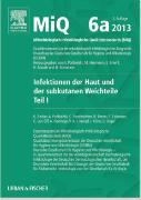 Cover-Bild zu MIQ 06a: Infektionen der Haut und der subkutanen Weichteile von Becker, Karsten