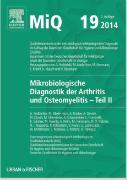 Cover-Bild zu MIQ 19: Mikrobiologische Diagnostik der Arthritis und Osteomyelitis von Podbielski, Andreas
