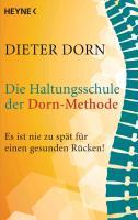 Cover-Bild zu Die Haltungsschule der Dorn-Methode von Dorn, Dieter