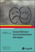 Cover-Bild zu Komorbiditäten bei Persönlichkeitsstörungen von Sachse, Rainer