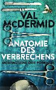 Cover-Bild zu McDermid, Val: Anatomie des Verbrechens (eBook)