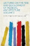 Cover-Bild zu Lectures on the Rise and Development of Medieval Architecture Volume 2 von Scott, George Gilbert