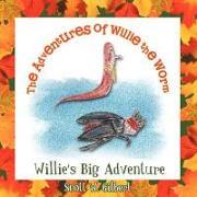 Cover-Bild zu The Adventures of Willie the Worm von Gilbert, Scott W.