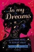 Cover-Bild zu In My Dreams. Wie ich mein Herz im Schlaf verlor von Siegmann, Claudia