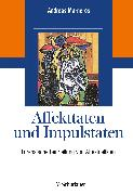 Cover-Bild zu Marneros, Andreas: Affekttaten und Impulstaten