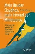 Cover-Bild zu Marneros, Andreas: Mein Bruder Sisyphos, mein Freund der Minotauros