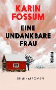 Cover-Bild zu Eine undankbare Frau von Fossum, Karin