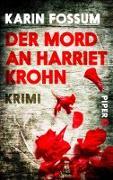 Cover-Bild zu Der Mord an Harriet Krohn (eBook) von Fossum, Karin