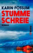 Cover-Bild zu Stumme Schreie (eBook) von Fossum, Karin