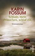 Cover-Bild zu Schlafe, mein Prinzchen, schlaf ein (eBook) von Fossum, Karin