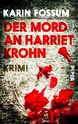 Cover-Bild zu Der Mord an Harriet Krohn von Fossum, Karin