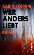 Cover-Bild zu Wer anders liebt von Fossum, Karin