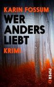 Cover-Bild zu Wer anders liebt (eBook) von Fossum, Karin