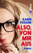 Cover-Bild zu Also, von mir aus (eBook) von Fossum, Karin