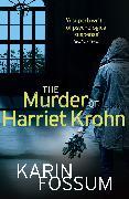Cover-Bild zu The Murder of Harriet Krohn (eBook) von Fossum, Karin
