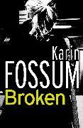 Cover-Bild zu Broken (eBook) von Fossum, Karin