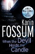 Cover-Bild zu When The Devil Holds The Candle (eBook) von Fossum, Karin