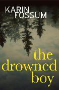 Cover-Bild zu The Drowned Boy (eBook) von Fossum, Karin