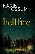 Cover-Bild zu Hellfire (eBook) von Fossum, Karin