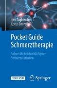 Cover-Bild zu Pocket Guide Schmerztherapie von Taghizadeh, Hadi