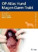 Cover-Bild zu OP-Atlas Hund Magen-Darm-Trakt (eBook) von Kramer, Martin (Hrsg.)