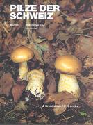 Cover-Bild zu Breitenbach, Josef: Pilze der Schweiz 05. Blätterpilze 3. Teil