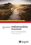 Cover-Bild zu Palliativmedizin Essentials von Eychmüller, Steffen (Hrsg.)