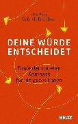 Cover-Bild zu Deine Würde entscheidet (eBook) von Frick-Baer, Gabriele