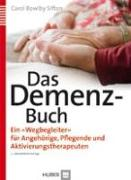 Cover-Bild zu Das Demenz-Buch von Bowlby Sifton, Carol