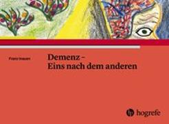 Cover-Bild zu Demenz - Eins nach dem anderen von Inauen, Franz