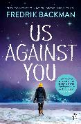 Cover-Bild zu Backman, Fredrik: Us Against You