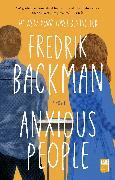Cover-Bild zu Backman, Fredrik: Anxious People