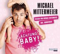 Cover-Bild zu Mittermeier, Michael: Achtung Baby!