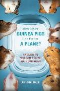 Cover-Bild zu Overdeck, Laura: How Many Guinea Pigs Can Fit on a Plane?: Answers to Your Most Clever Math Questions