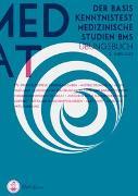 Cover-Bild zu MedAT I BMS Übungsbuch I Die komplette Vorbereitung auf den Basiskenntnistest für medizinische Studien im MedAT von Pfeiffer, Anselm