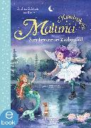 Cover-Bild zu Schütze, Andrea: Maluna Mondschein - Feenabenteuer im Zauberwald (eBook)