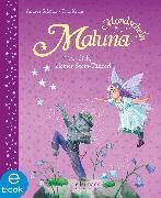 Cover-Bild zu Schütze, Andrea: Maluna Mondschein - Trau dich, kleiner Stein-Tänzer! (eBook)