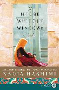 Cover-Bild zu A House Without Windows von Hashimi, Nadia