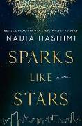 Cover-Bild zu Sparks Like Stars von Hashimi, Nadia
