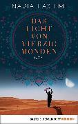Cover-Bild zu Das Licht von vierzig Monden (eBook) von Hashimi, Nadia