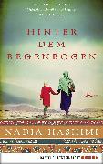 Cover-Bild zu Hinter dem Regenbogen (eBook) von Hashimi, Nadia