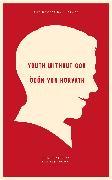Cover-Bild zu Von Horvath, Odon: Youth Without God